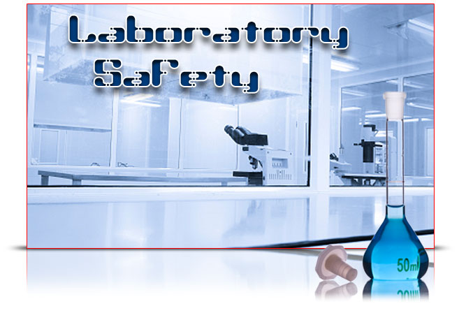 Chemical Hygiene Plan and Laboratory Safety Elearning Course